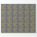 "[ Thumbnail: Gray, Faux Gold ""Happy 62nd Birthday"" Wrapping Paper ]"