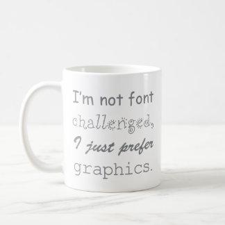 Gray Font Challenged Graphic Designer Coffee Mug
