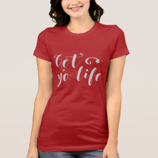 Gray Get Your Life Typography T-Shirt