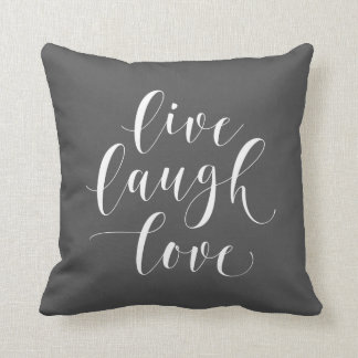 Gray Live Laugh Love 16x16 Throw Pillow