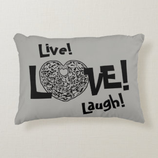 GRAY Live! Laugh! LOVE! Sweetie❤ Accent Pillow