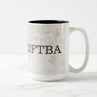 Gray Marble DFTBA Don't Forget to Be Awesome Coffee Mugs