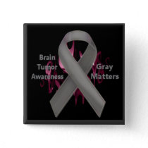 Gray Matters - Brain Tumor Awareness Button