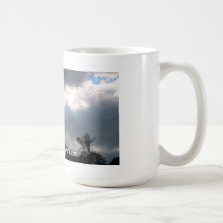 Gray skies are gonna clear up... mugs