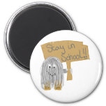 Gray stay in School 2 Inch Round Magnet