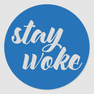 Gray Stay Woke Classic Round Sticker