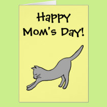 Gray Stretching Cat on Yellow Happy Mom's Day! Card