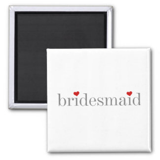 Gray Text Bridesmaid 2 Inch Square Magnet