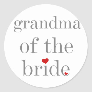 Gray Text Grandma of Bride Classic Round Sticker