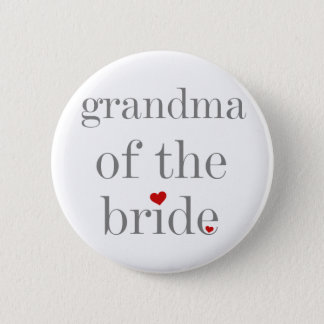 Gray Text Grandma of Bride Pinback Button