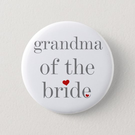 Gray Text Grandma of Bride Pinback Button