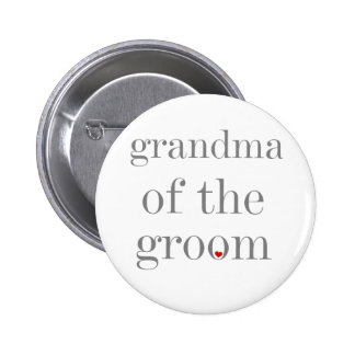 Gray Text Grandma of Groom Pinback Button