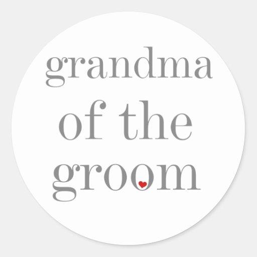 Gray Text Grandma of Groom Round Sticker