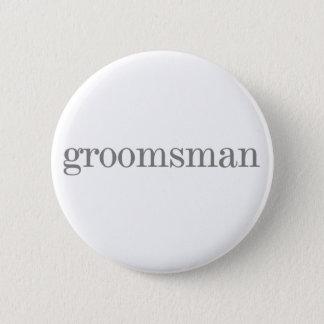 Gray Text Groomsman Button