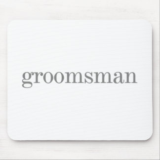 Gray Text Groomsman Mouse Pad