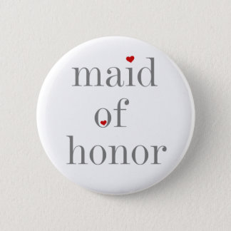 Gray Text Maid of Honor Button