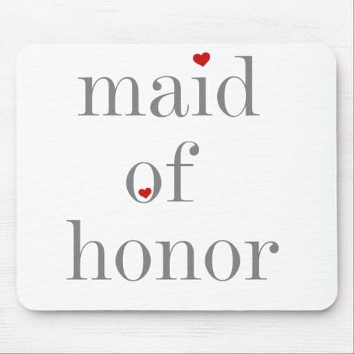 Gray Text Maid of Honor Mouse Pads
