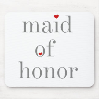 Gray Text Maid of Honor Mouse Pad