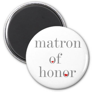 Gray Text Matron of Honor 2 Inch Round Magnet