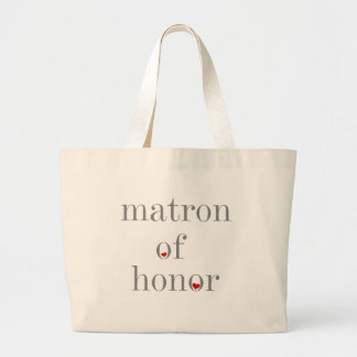 Gray Text Matron of Honor Large Tote Bag