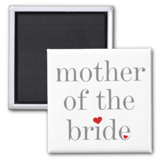 Gray Text Mother of Bride Magnets