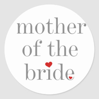 Gray Text Mother of Bride Classic Round Sticker