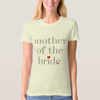 Gray Text Mother of Bride T-Shirt