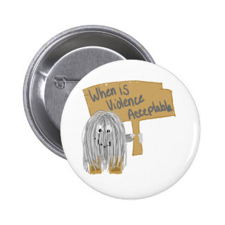 Gray Violence not acceptable Pinback Button