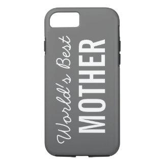 Gray World's Best Mother Custom iPhone 7 Case