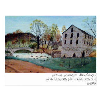 Graysville Mill -Grandpa's painting Postcard