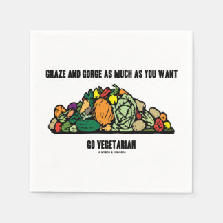 Graze And Gorge As Much As You Want Go Vegetarian Disposable Napkins