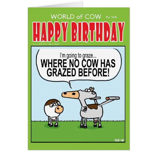 Grazing Where No Cow Has Grazed Before! Card