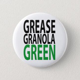 grease, granola, GREEN! Button