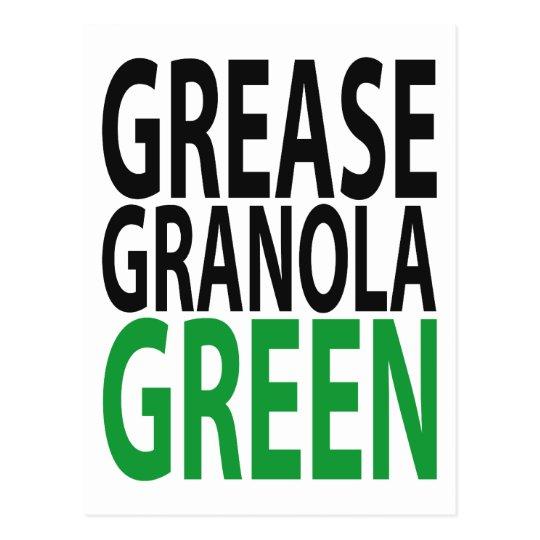 grease, granola, GREEN! Postcard