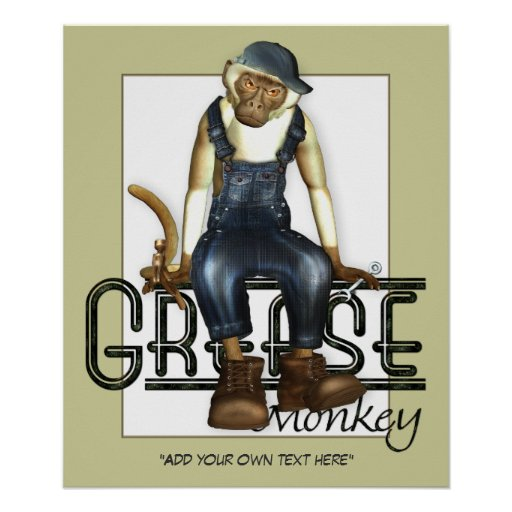 Grease Monkey Customizable Poster Poster
