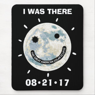 Great American Solar Eclipse I Was There Mouse Pad