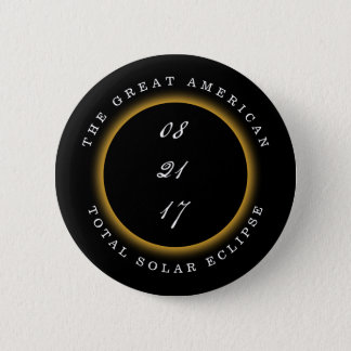 Great American Total Solar Eclipse 2017 Button