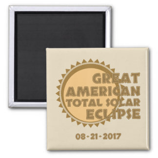 Great American Total Solar Eclipse - 2017 Magnet
