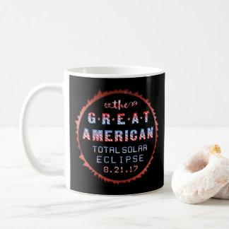 Great American Total Solar Eclipse August 21 2017 Coffee Mug