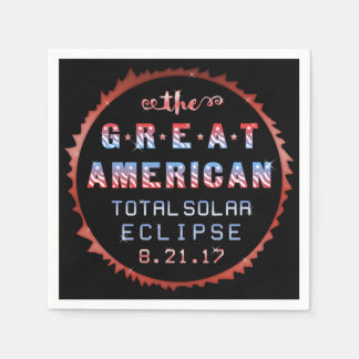 Great American Total Solar Eclipse August 21 2017 Paper Napkin
