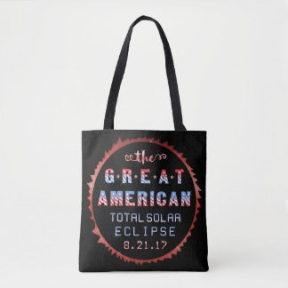 Great American Total Solar Eclipse August 21 2017 Tote Bag
