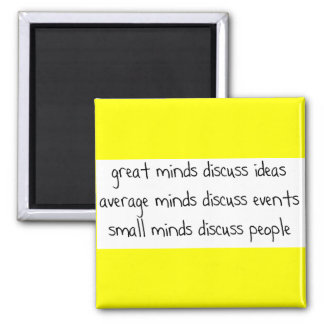 GREAT AVERAGE SMALL MINDS DISCUSS IDEAS EVENTS 2 INCH SQUARE MAGNET