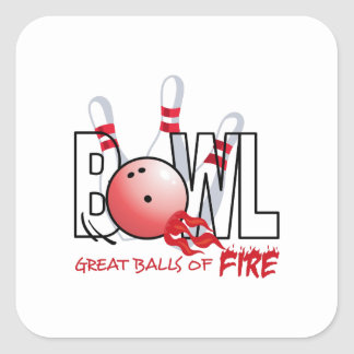 GREAT BALLS OF FIRE SQUARE STICKERS