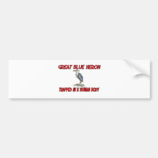 Great Blue Heron trapped in a human body Bumper Sticker