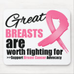 GREAT BREAST are WORTH FIGHTING FOR Mouse Pad
