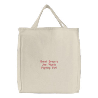 Great Breasts Are Worth Fighting For! Embroidered Tote Bag