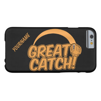 GREAT CATCH! custom cases Barely There iPhone 6 Case