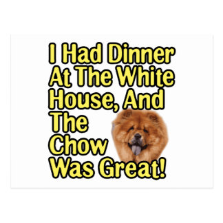 Great Chow At The White House Postcard