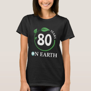 Great Costume For Earthday 80th Birthday T Shirt
