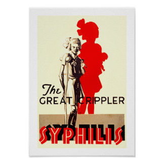 Great Crippler ~ Syphilis Poster
